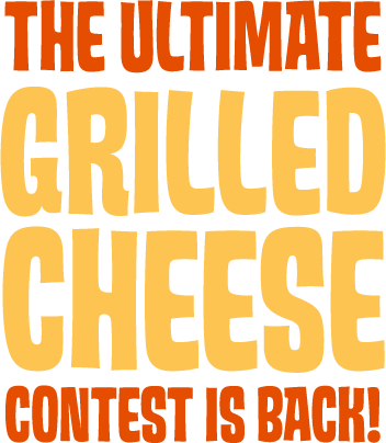 The Ultimate Grilled Cheese Contest is Back!